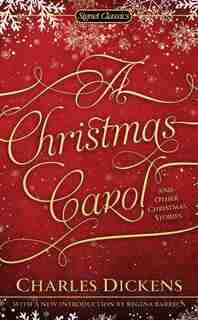 A Christmas Carol and Other Christmas Stories by Charles Dickens