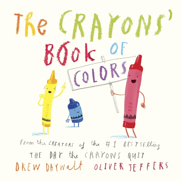 The Crayons' Book Of Colors by Drew Daywalt