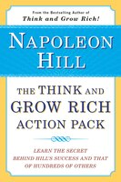 The Think And Grow Rich Action Pack: Learn The Secret Behind Hill's Success And That Of Hundreds Of…
