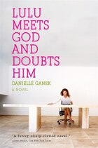Lulu Meets God And Doubts Him