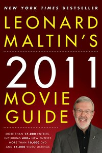 Leonard Maltins 2011 Movie Guide