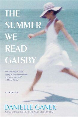 Book The Summer We Read Gatsby: A Novel by Danielle Ganek
