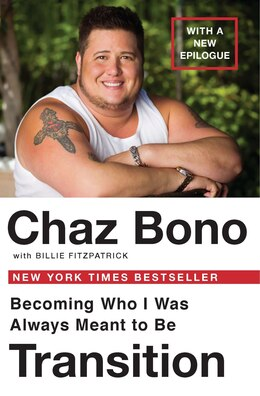 Book Transition: Becoming Who I Was Always Meant To Be by Chaz Bono