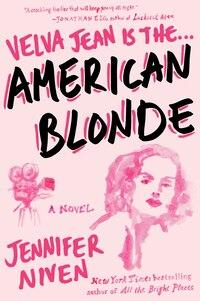 American Blonde: Book 4 In The Velva Jean Series