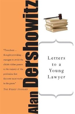 Book Letters to a Young Lawyer by Alan M. Dershowitz