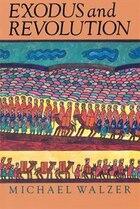 Exodus And Revolution: EXODUS & REVOLUTION