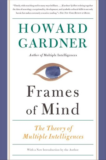 Frames of Mind: The Theory of Multiple Intelligences, Book by Howard ...