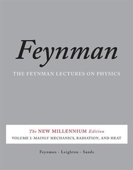 Book The Feynman Lectures on Physics, Vol. I: The New Millennium Edition: Mainly Mechanics, Radiation… by Richard P. Feynman