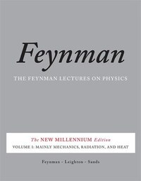 The Feynman Lectures on Physics, Vol. I: The New Millennium Edition: Mainly Mechanics, Radiation…