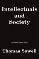 Intellectuals and Society: Revised and Expanded Edition