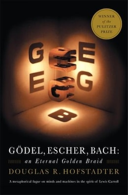 Book Godel, Escher, Bach: An Eternal Golden Braid by Douglas R. Hofstadter