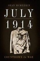 July 1914: Countdown to War