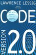 Code: And Other Laws of Cyberspace, Version 2.0 by Lawrence Lessig