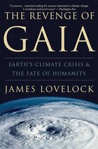 Revenge Of Gaia: Earth's Climate Crisis & The Fate Of Humanity