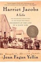 Harriet Jacobs: A Life
