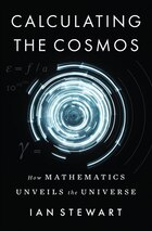 Calculating The Cosmos: How Mathematics Unveils The Universe