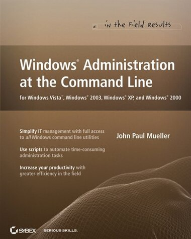 c501eea0f30 Windows Administration at the Command Line for Windows Vista, Windows 2003,  Windows XP, and Windows 2000