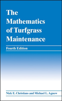 Book The Mathematics Of Turfgrass Maintenance by Nick E. Christians