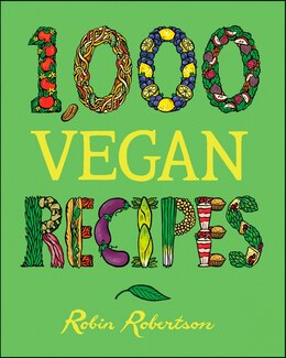 Book 1,000 Vegan Recipes by Robin Robertson