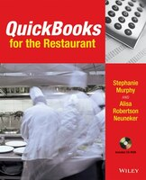 QuickBooks for the Restaurant: A Step-by-Step Guide to Keeping Track of Your Business