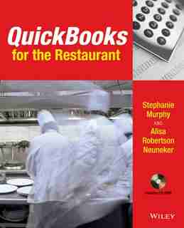 QuickBooks for the Restaurant: A Step-by-Step Guide to Keeping Track of Your Business by Stephanie Murphy