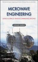 Microwave Engineering: Land & Space Radiocommunications