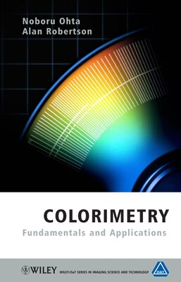 Book Colorimetry: Fundamentals and Applications by Noboru Ohta