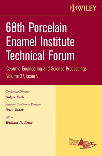 68th Porcelain Enamel Institute Technical Forum: A collection of papers  presented at the 68th Porcelain Enamel Institute Technical Forum, May 15-18,