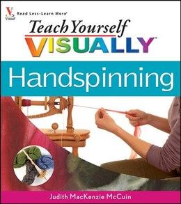 Book Teach Yourself VISUALLY Handspinning by Judith MacKenzie McCuin