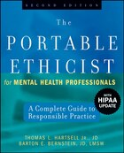 The Portable Ethicist for Mental Health Professionals, with HIPAA Update: A Complete Guide to…