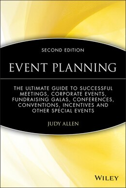Book Event Planning: The Ultimate Guide To Successful Meetings, Corporate Events, Fundraising Galas… by Judy Allen