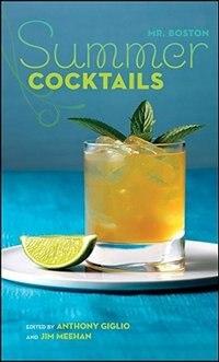 Book Mr. Boston Summer Cocktails: Summer Cocktails by Mr. Mr. Boston