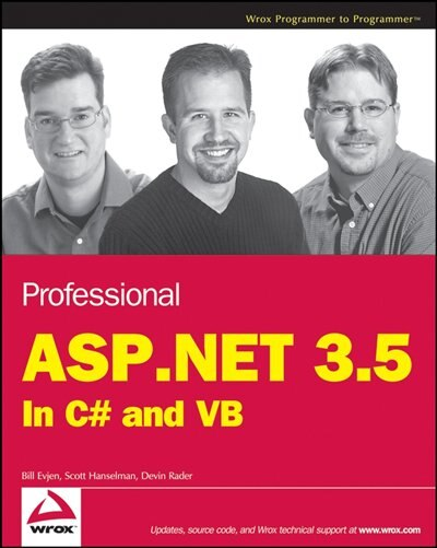 Professional Asp.net 3.5: In C# And Vb by Bill Evjen