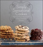 Simply Sensational Cookies: World Class Cookies Everybody Can Make