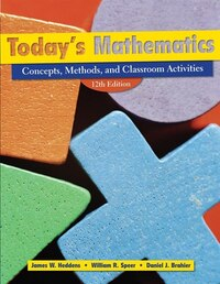 Today's Mathematics, (Shrinkwrapped with CD inside envelop inside front cover of Text): Concepts…