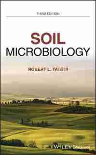 Soil Microbiology by Robert L. Tate