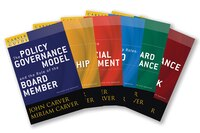 A Carver Policy Governance Guide, The Carver Policy Governance Guide Series on Board Leadership Set…