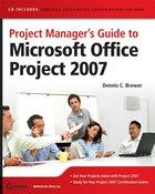 Project Managers Guide to Microsoft Office Project 2007