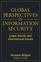 Global Perspectives In Information Security: Legal, Social, and International Issues