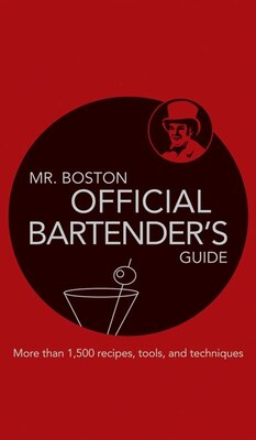Book Mr. Boston Official Bartenders Guide: Official Bartenders Guide by Ben Mr. Boston