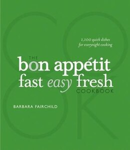 Book The Bon Appetit Cookbook:: Fast Easy Fresh Special Edition by Barbara Fairchild