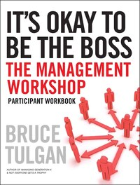 Its Okay to Be the Boss: Participant Workbook