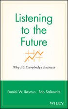 Listening to the Future: Why Its Everybodys Business