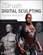 ZBrush Digital Sculpting Human Anatomy