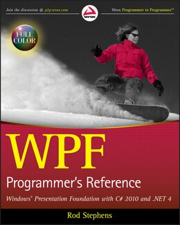 Book WPF Programmers Reference: Windows Presentation Foundation with C# 2010 and .NET 4 by Rod Stephens