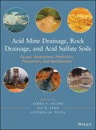 Acid Mine Drainage, Rock Drainage, and Acid Sulfate Soils: Causes, Assessment, Prediction…