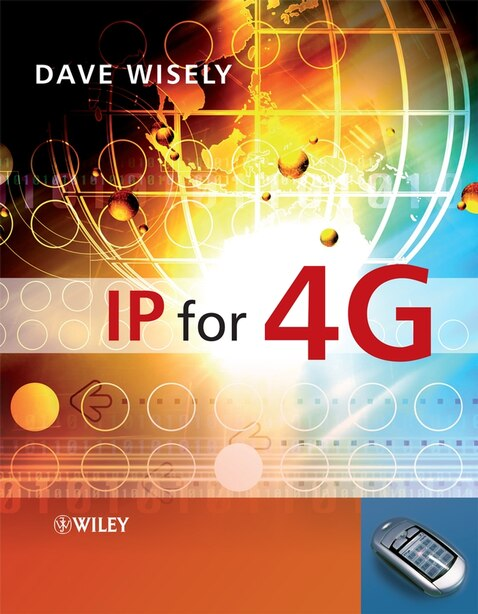 IP for 4G by David Wisely