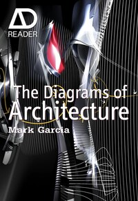 The Diagrams of Architecture: AD Reader