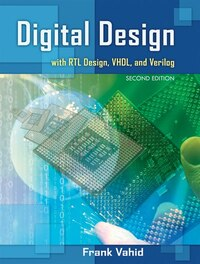 Digital Design with RTL Design, VHDL, and Verilog: with RTL Design, VHDL, and Verilog