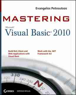 Mastering Microsoft Visual Basic 2010 by Evangelos Petroutsos